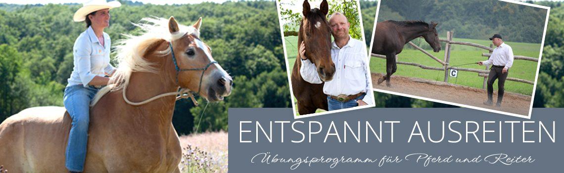 Entspannt ausreiten – Übungsprogramm für Pferd und Reiter!