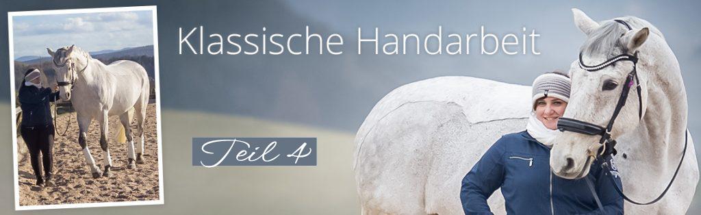 Klassische Handarbeit Teil 4: das Erarbeiten der Piaffe