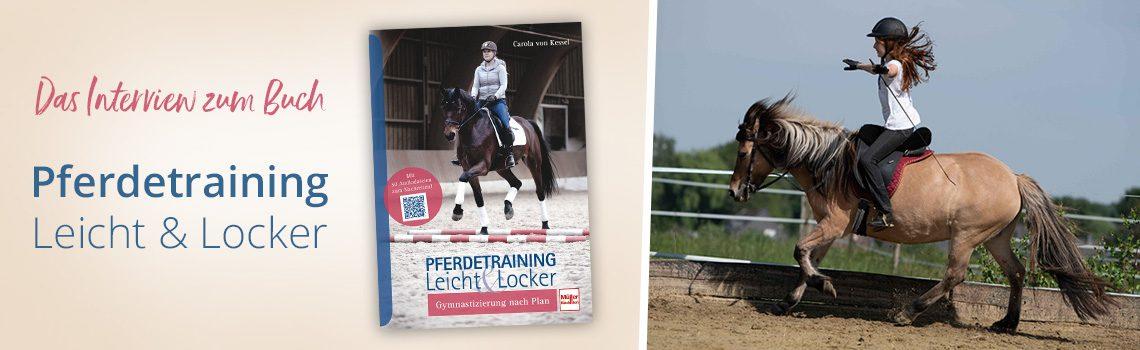 Pferdetraining leicht und locker – Gymnastizierung nach Plan