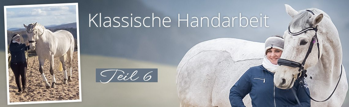 Klassische Handarbeit Teil 6: Von der Hand in den Sattel