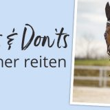 Sicher reiten – dos and don'ts