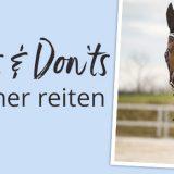 Sicher reiten – dos and don'ts